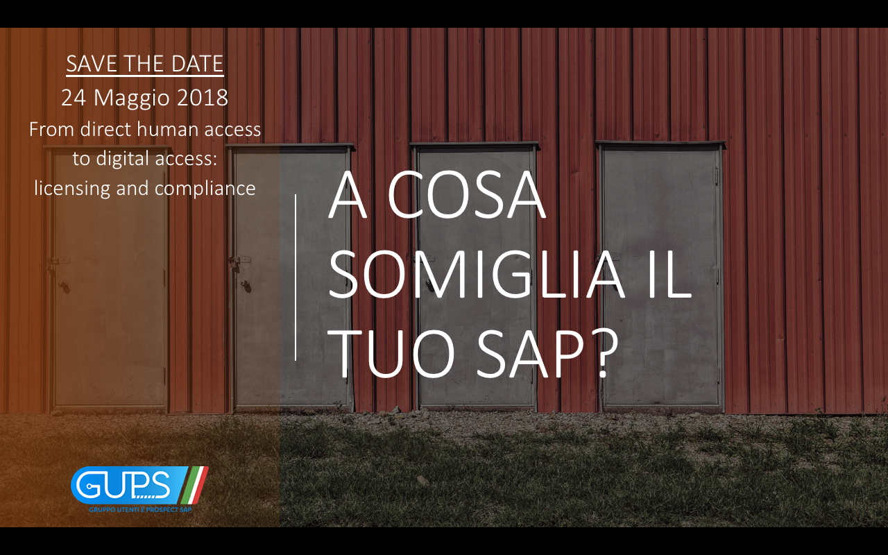 SAVE THE DATE: DAL DIRECT HUMAN ACCESS AL DIGITAL ACCESS : LICENSING & COMPLIANCE - 24 maggio 2018
